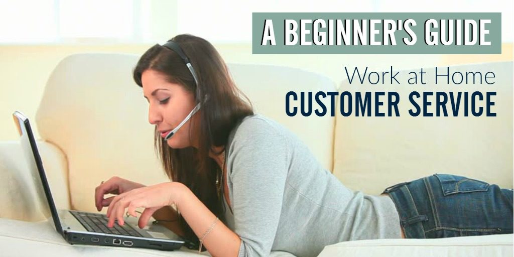 Work From Home Customer Service Jobs