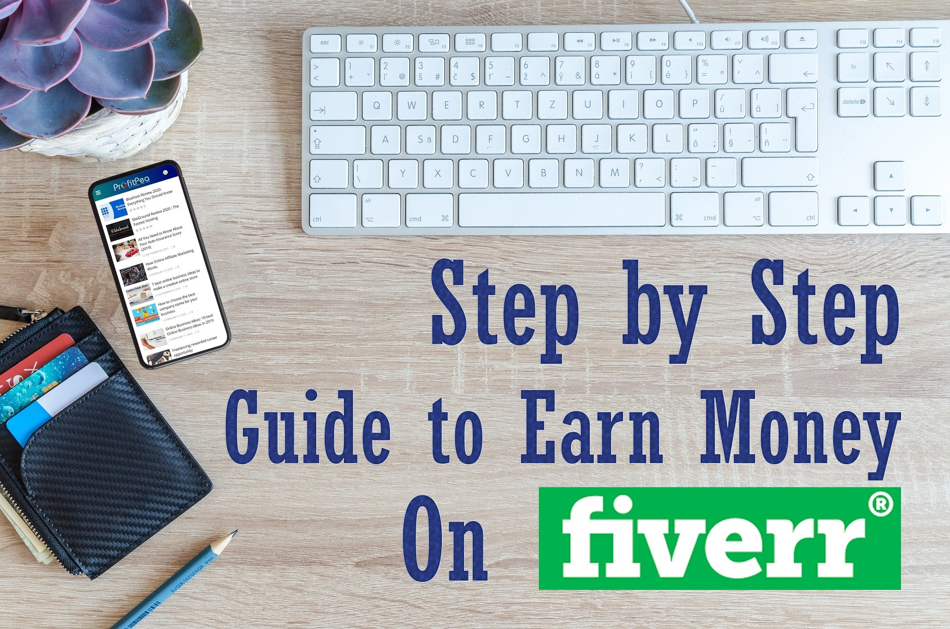 Step by Step Guide to Make Money on Fiverr