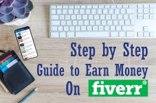 Step by Step Guide to Make Money on Fiverr 2021